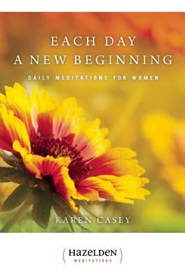 Each Day a New Beginning By Casey, Karen