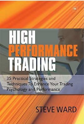 High Performance Trading By Ward, Steve